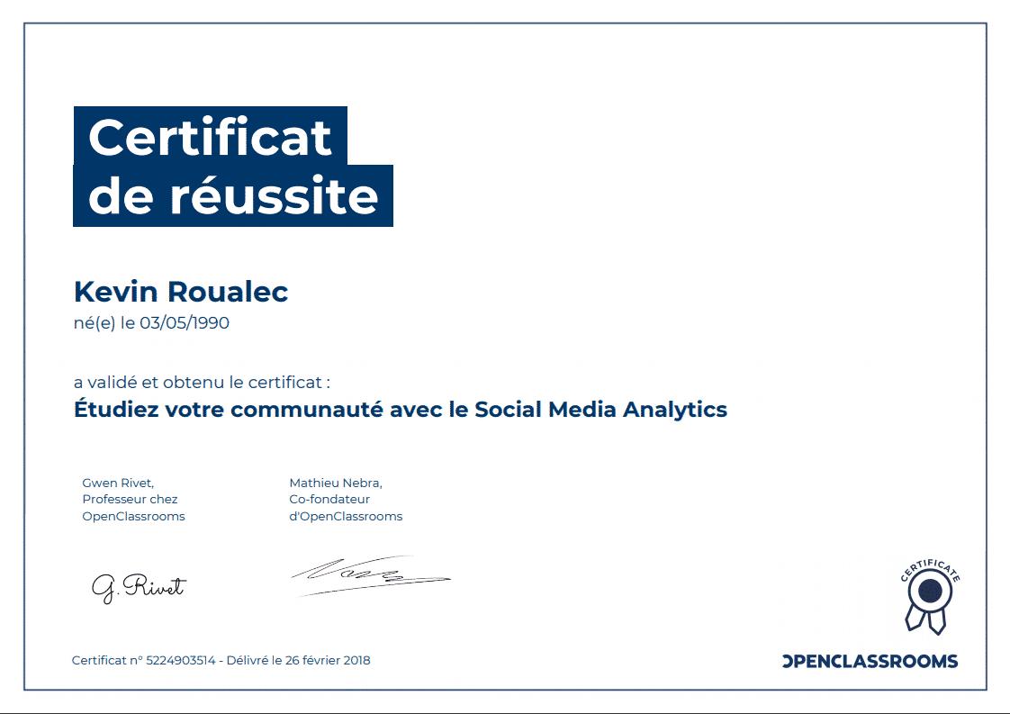 Certificat Openclassrooms - Étudiez votre communauté avec le Social Media Analytics