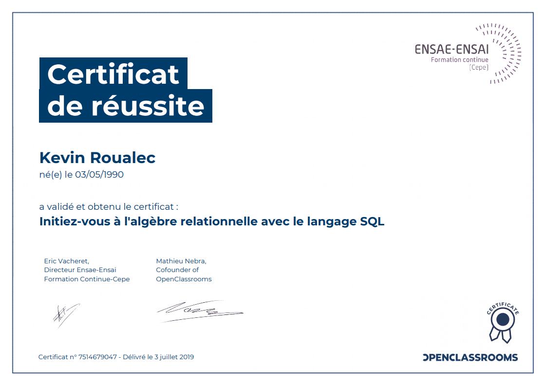 Certificat Openclassrooms - Initiez-vous à l'algèbre relationnelle avec le langage SQL