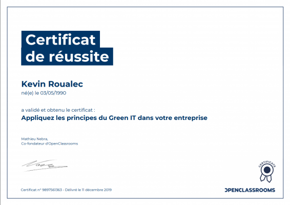 Certificat Openclassroomas - Appliquez les principes du Green IT dans votre entreprise